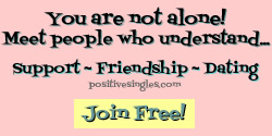 PositiveSingles.com - the best, most trusted, largest anonymous STD dating site!